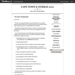"""To Do"" Wishlist - Cape Town & Durban 2011"