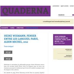Heinz Wismann, Penser entre les langues, Paris, Albin Michel, 2012