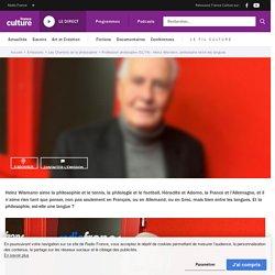 Heinz Wismann, philosophe entre les langues - Ép. 51/74 - Profession philosophe