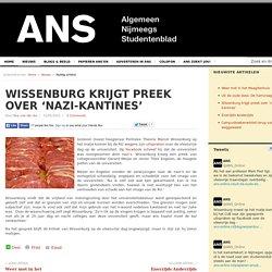 Wissenburg krijgt preek over 'nazi-kantines'