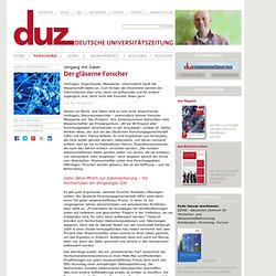 Der gläserne Forscher - duz Magazin - duz - unabhängige deutsche Universitätszeitung - Magazin für Forscher und Wissenschaftsmanager