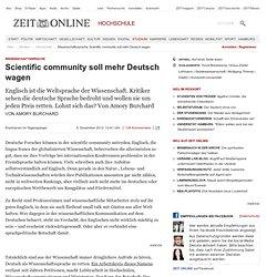 Wissenschaftssprache: Scientific community soll mehr Deutsch wagen