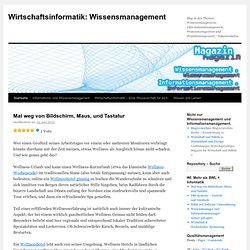 Wirtschaftsinformatik: Wissensmanagement | Blog zu den Themen Wissensmanagement, Informationsmanagement, Prozessmanagement und Projektmanagement / Dokumentation
