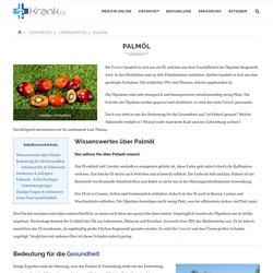 Palmöl - Wissenswertes, Nährwerte, Allergien & Zubereitung » Krank.de