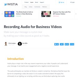 Guide to Recording Audio for Business Videos