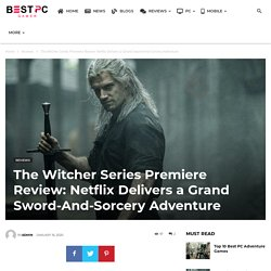 The Witcher Series Premiere Review: Netflix