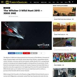 The Witcher 3 Wild Hunt 2015 - XBOXONE