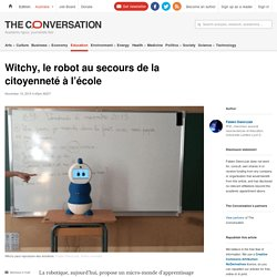 Witchy, le robot au secours de la citoyenneté à l'école