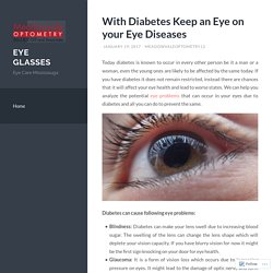 With Diabetes Keep an Eye on your Eye Diseases