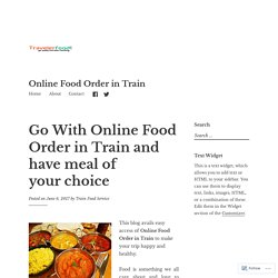 Online Food Order in Train By Traveler-Food