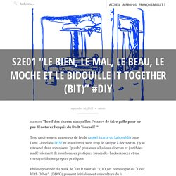 DIY, Do It With Other et Bidouille it together