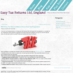 With Easy Tax Returns Make an Error Free Tax Preparation