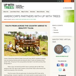AmeriCorps Partners with Up With Trees
