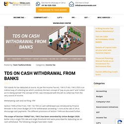 TDS ON CASH WITHDRAWAL FROM BANKS - File Taxes Online