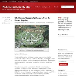U.S. Nuclear Weapons Withdrawn From the United Kingdom » FAS Str