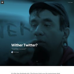 Wither Twitter? — Five Hundred Words