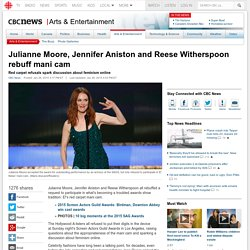 Julianne Moore, Jennifer Aniston and Reese Witherspoon rebuff mani cam - Arts & Entertainment