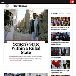 Yemen's State Within a Failed State - Photos By Tom Finn