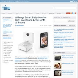 Withings Smart Baby Monitor spies on infants, beams info to iPhone