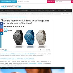 Montre Withings Activité Pop : test, prix et caractéristiques