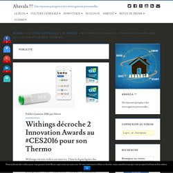 Withings décroche 2 Innovation Awards au #CES2016 pour son Thermo