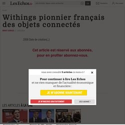 Withings pionnier français desobjets connectés