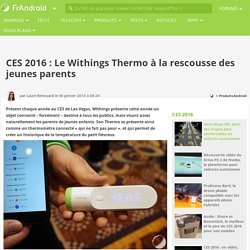 CES 2016 : Le Withings Thermo à la rescousse des jeunes parents