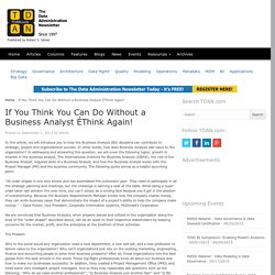 If You Think You Can Do Without a Business Analyst ÉThink Again!