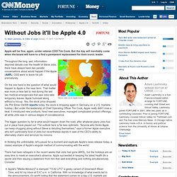 Without Jobs it'll be Apple 4.0