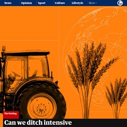 How to feed the world - without killing everything