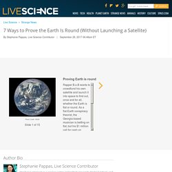 7 Ways to Prove the Earth Is Round (Without Launching a Satellite)