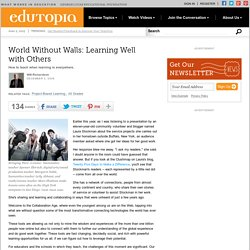 World Without Walls: Learning Well with Others