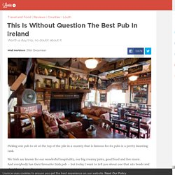 This Is Without Question The Best Pub In Ireland - Lovin.ie