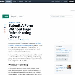 Submit A Form Without Page Refresh using jQuery