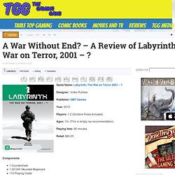A War Without End? - A Review of Labyrinth: The War on Terror, 2001 - ?