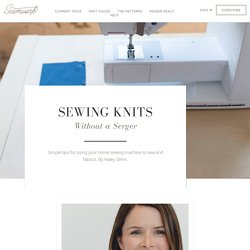 Sewing Knits Without a Serger