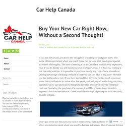 Buy Your New Car Right Now, Without a Second Thought! – Car Help Canada