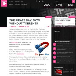 The Pirate Bay, Now Without Torrents