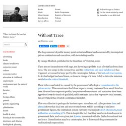 Without Trace – George Monbiot