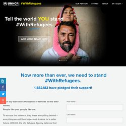 #WithRefugees Petition - UNHCR