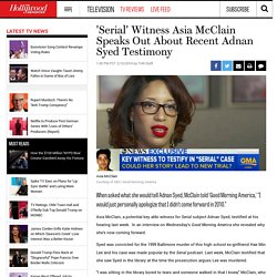 'Serial' Witness Asia McClain Speaks Out About Recent Adnan Syed Testimony