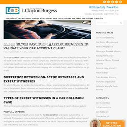 5 Expert Witnesses to Validate Your Car Accident Claim