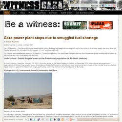 WitnessGAZA - Join us live as a witness in Gaza