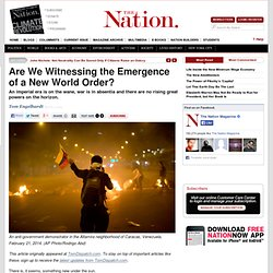 Are We Witnessing the Emergence of a New World Order?