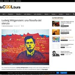 Ludwig Wittgenstein: una filosofia del silenzio - laCOOLtura