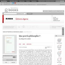 Essais III. Wittgenstein &... - Que peut la philosophie? - Jacques Bouveresse - Editions Agone
