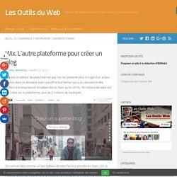 Wix. L'autre plateforme pour créer un blog