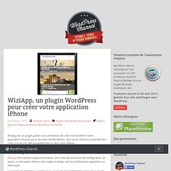 WiziApp, un plugin WordPress pour créer votre application iPhone