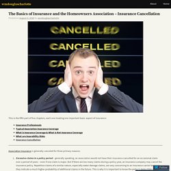 The Basics of Insurance and the Homeowners Association – Insurance Cancellation