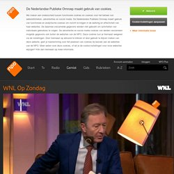 WNL Op Zondag 27 nov 2016 - Charles Groenhuijsen over conflicts of interests